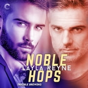 Noble Hops audiobook by Layla Reyne