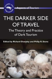 The Darker Side of Travel ebook by Richard SHARPLEY and Philip R. STONE