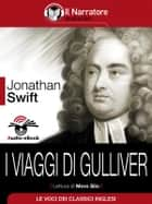 I viaggi di Gulliver (Audio-eBook) ebook by Jonathan Swift, Jonathan Swift