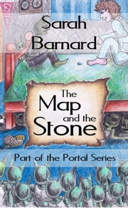 The Map and the Stone ebook by Sarah Barnard