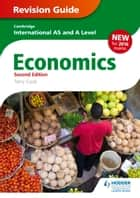 Cambridge International AS/A Level Economics Revision Guide second edition ebook by Terry Cook