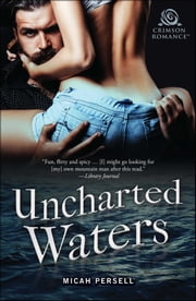 Uncharted Waters ebook by Micah Persell
