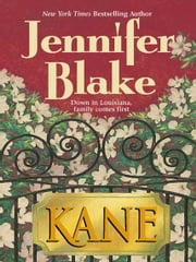 Kane (Mills & Boon M&B) (Louisiana Gentlemen, Book 1) ebook by Jennifer Blake