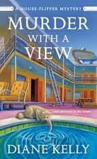 Murder With a View ebook by Diane Kelly