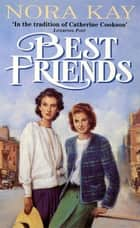 Best Friends ebook by Nora Kay