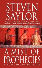 A Mist of Prophecies - A Novel of Ancient Rome ebook by Steven Saylor
