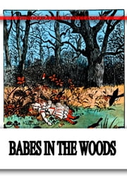 The BABES IN THE WOOD ebook by Randolph Caldecott