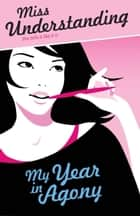 My Year In Agony ebook by Lara Fox
