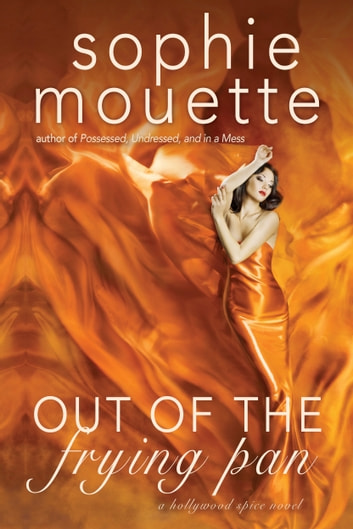 Out of the Frying Pan ebook by Sophie Mouette