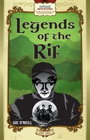 Legends of the Rif ebook by Joe O'Neill