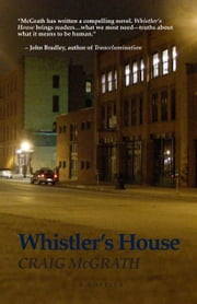 Whistler's House ebook by Craig McGrath