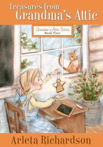 Treasures from Grandma's Attic ebook by Arleta Richardson