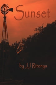 Sunset ebook by JJ Ritonya