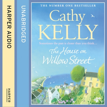 The House on Willow Street audiobook by Cathy Kelly