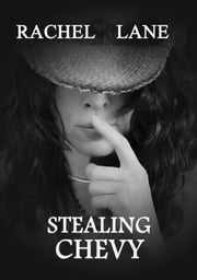 Stealing Chevy ebook by Rachel Lane