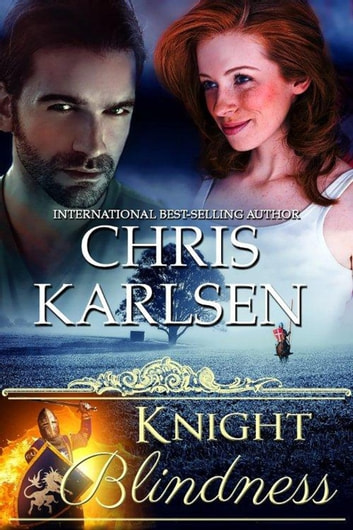 Knight Blindness - Knights in TIme, #3 ebook by Chris Karlsen