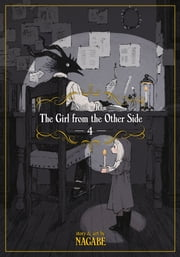 The Girl From the Other Side: Siúil, a Rún Vol. 4 ebook by Nagabe