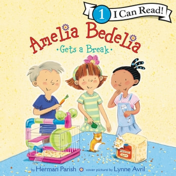 Amelia Bedelia Gets a Break audiobook by Herman Parish
