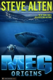 MEG: Origins ebook by Steve Alten