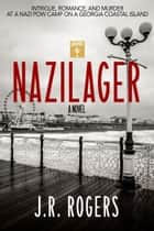 Nazilager ebook by JR Rogers