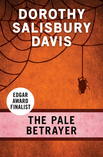The Pale Betrayer ebook by Dorothy Salisbury Davis