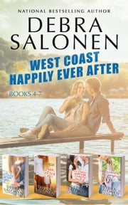 West Coast Happily-Ever-After Series: Books 4-7 (A Baby After All, Love After All, That Cowboy's Forever Family, and Forever and Ever, By George) ebook by Debra Salonen