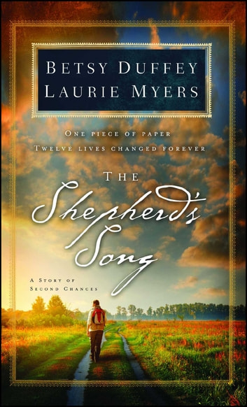 The Shepherd's Song - A Story of Second Chances ebook by Betsy Duffey,Laurie Myers