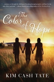 The Color of Hope ebook by Kim Tate