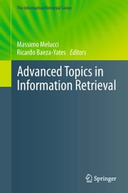 Advanced Topics in Information Retrieval ebook by