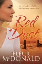 Red Dust ebook by Fleur McDonald