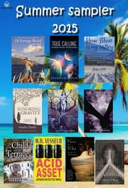 Summer sampler: A Free Sample of Fiction Titles ebook by Adam Boustead, Jean Gill, Allyson Olivia,...