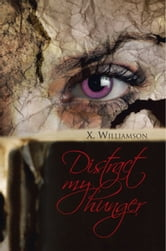 Distract my hunger ebook by X. Williamson