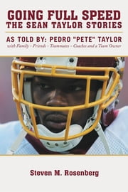 Going Full Speed - The Sean Taylor Stories ebook by Steven M. Rosenberg