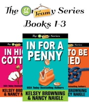 The G Team Series Box Set 1 - Books 1-3 ebook by Kelsey Browning, Nancy Naigle