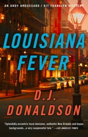 Louisiana Fever ebook by D.J. Donaldson