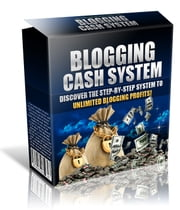 Blogging Cash System ebook by benoit dubuisson