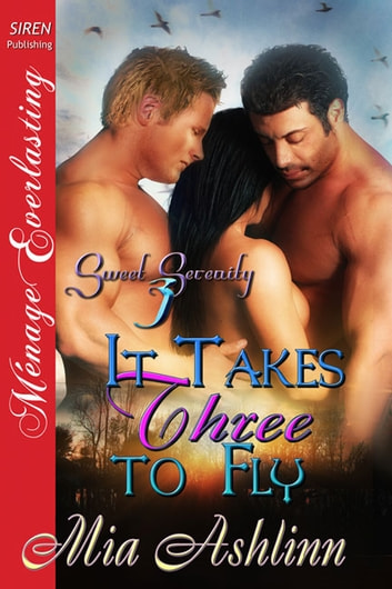 It Takes Three to Fly ebook by Mia Ashlinn