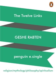 The Twelve Links ebook by Geshe Rabten