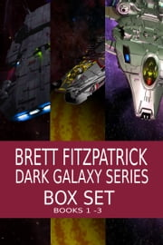 Dark Galaxy Box Set ebook by Brett Fitzpatrick