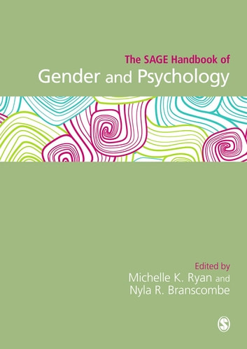 The SAGE Handbook of Gender and Psychology ebook by
