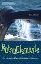 Entanglements ebook by Tora Johnson
