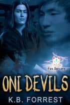 Oni-Devils - Book 2 ebook by K. B. Forrest