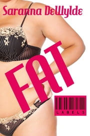 Fat ebook by Saranna DeWylde