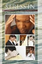 "Stress'in - the Anxious, Worried, and the ""Stressed Out"" ebook by A Word to Encourage"