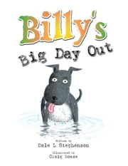 Billy's Big Day Out ebook by Dale L. Stephenson