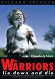 Why Warriors Lie Down and Die
