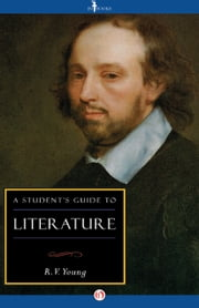 A Student's Guide to Literature ebook by R.V. Young