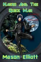 Naero And The Quick War ebook by Mason Elliott