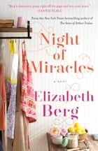 Night of Miracles - A Novel ebooks by Elizabeth Berg