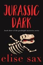 Jurassic Dark ebook by